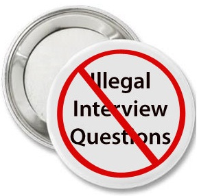 """A white button with the words """"Illegal Interview Questions"""" covered by a red X."""